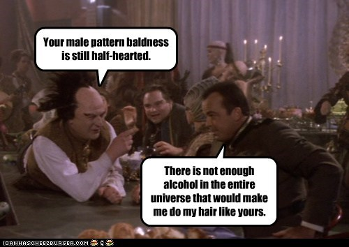What? You underestimate the power of my planet's alcohol!
