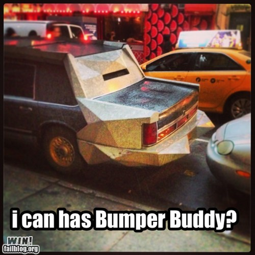 i can has Bumper Buddy?