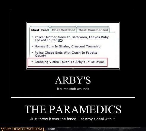 arbys,wtf,paramedic