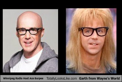 Winnipeg Radio Host Ace Burpee Totally Looks Like Garth from Wayne's World