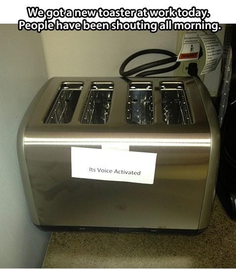 voice activated,work,toast