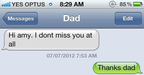 miss you,troll dad,dad,texting