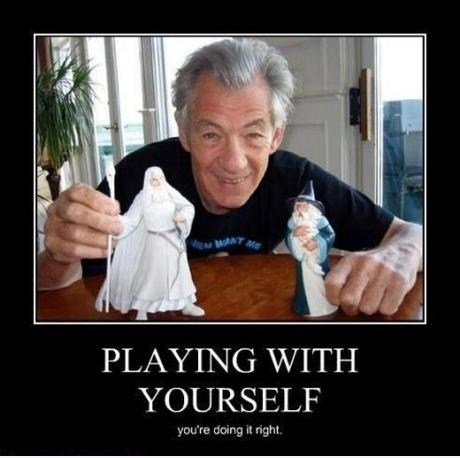 very demotivational,Sir Ian McKellen,that sounds naughty