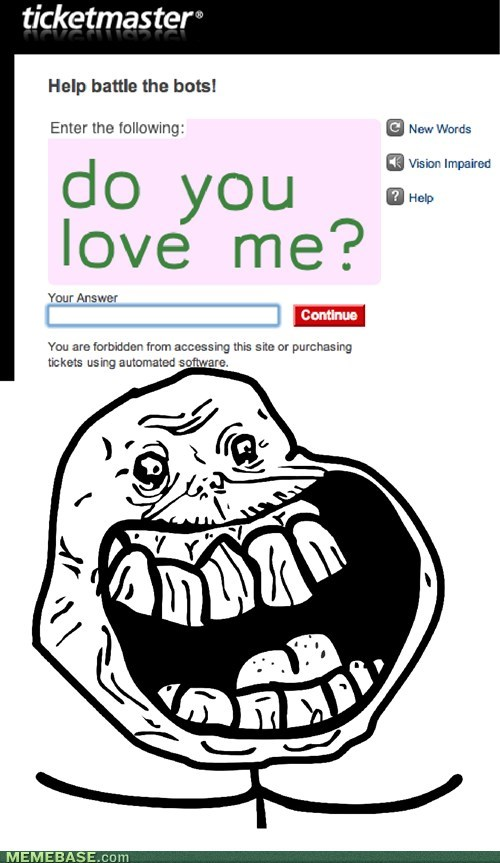 forever alone,ticketmaster,love