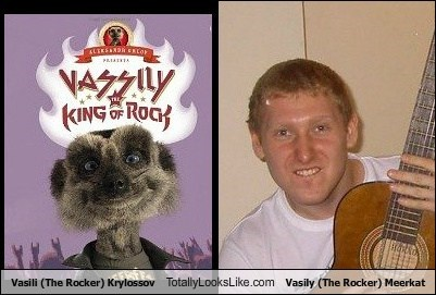 Vasili (The Rocker) Krylossov Totally Looks Like Vasily (The Rocker) Meerkat