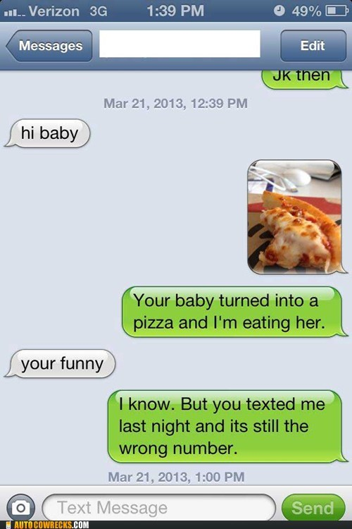 wrong number,iPhones,pizza,g rated,AutocoWrecks
