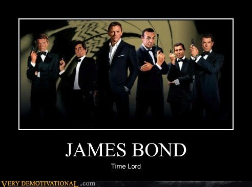 Time lord,james bond,doctor who