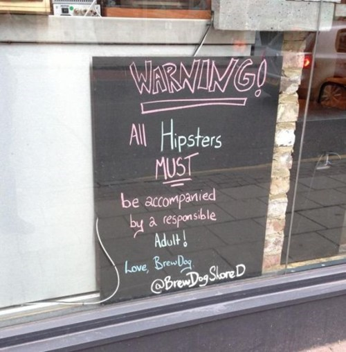 Twenty Bucks Says a Hipster-in-Denial Wrote This Sign