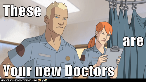 These are Your new Doctors