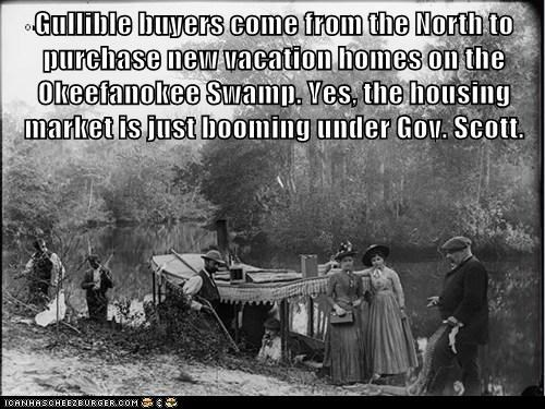 Gullible buyers come from the North to purchase new vacation homes on the Okeefanokee Swamp. Yes, the housing market is just booming under Gov. Scott.