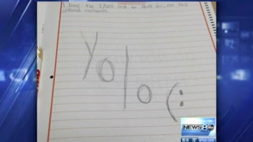 "YOLO of the Day: High School Student Suspended for Writing ""YOLO"" on a Test"