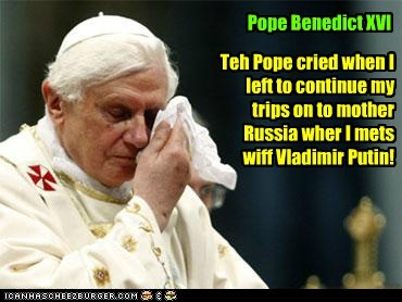 From teh Vatican chapter of Foofany's book, a pic of Pope Benedict XVI crying as Foofany departs..