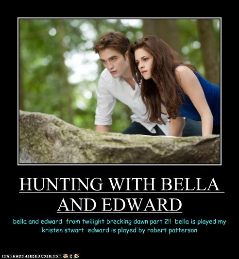 HUNTING WITH BELLA AND EDWARD