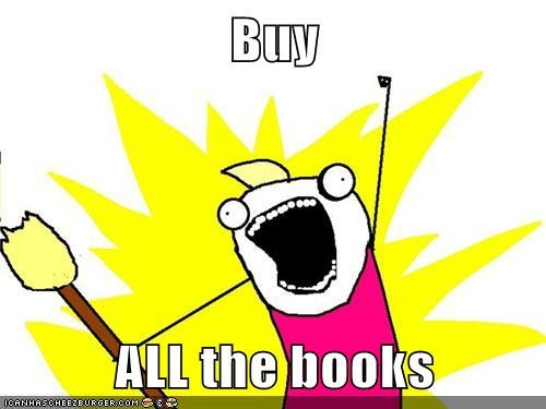 Buy  ALL the books