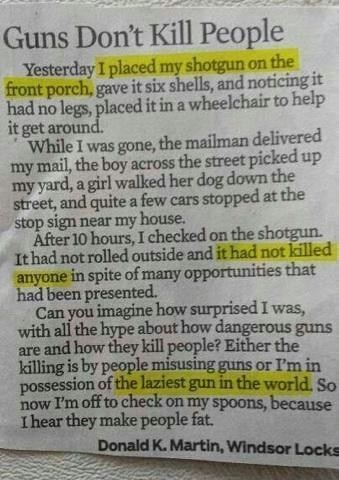 Guns Don't Kill People, People With Guns Kill People