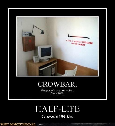 crowbar,half life,head crabs
