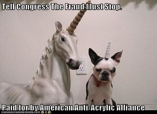 Tell Congress The Fraud Must Stop.  Paid for by American Anti-Acrylic Alliance