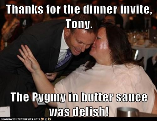Thanks for the dinner invite, Tony.  The Pygmy in butter sauce was delish!