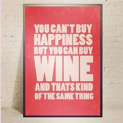 wine,same thing,happiness