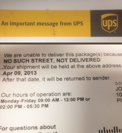 UPS Claims a Customer's Street Doesn't Exist, Proceeds to Leave Her a Note... At Her House...