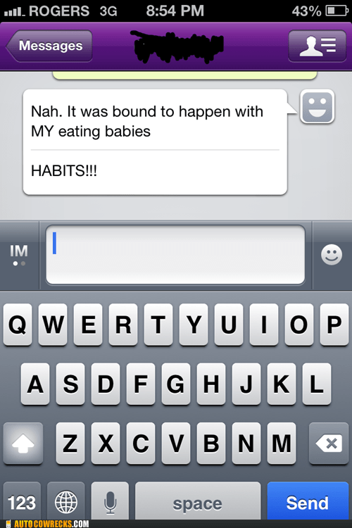 autocorrected,problems,eating babies