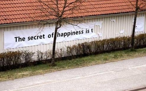 banners,road signs,the secret of happiness