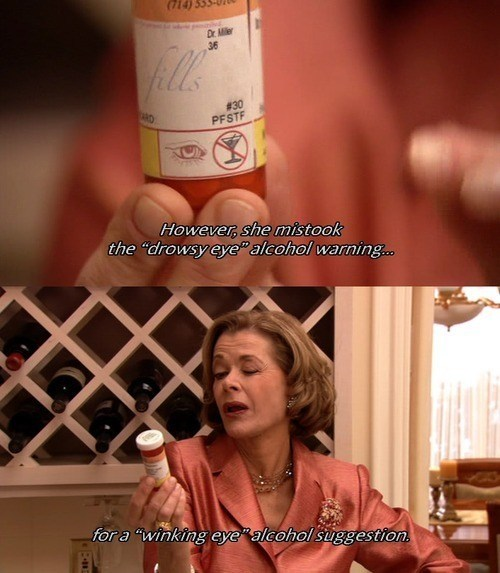 alcohol,pills,lucille bluth,arrested development