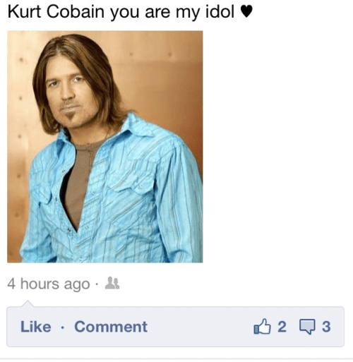 mistaken identity,Billy Ray Cyrus,kurt cobain