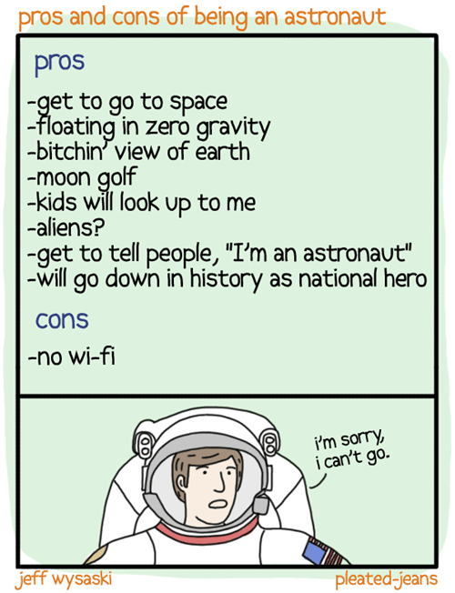 pros and cons,comics,astronauts