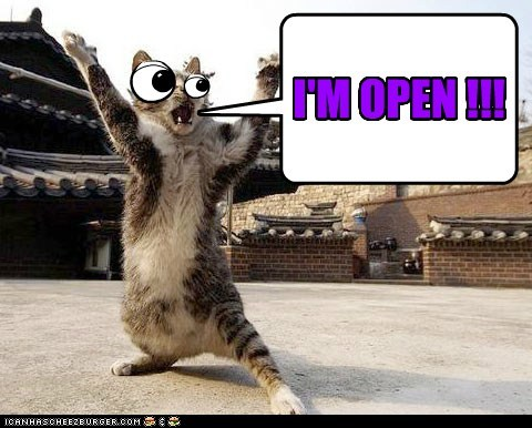I'M OPEN !!!