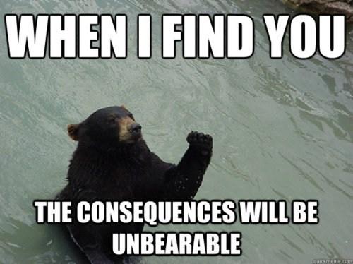 unbearable,bear,torture