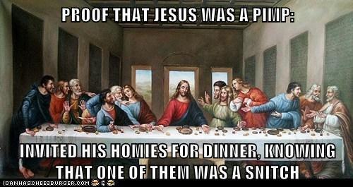 Jesus was a pimp