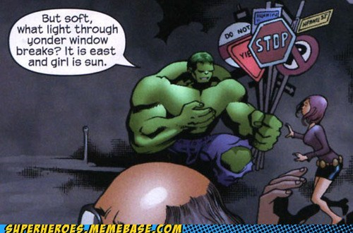 How Can the Hulk Recite Shakespeare?