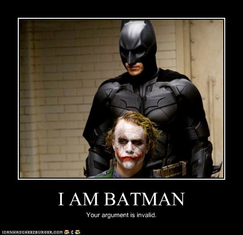 I AM BATMAN
