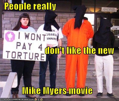 People really  don't like the new Mike Myers movie