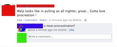 procrastination,procreation,all nighter