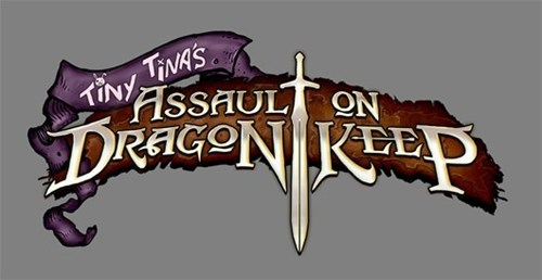 Next Borderlands 2 DLC Will Be Tiny Tina's Assault on Dragon Keep