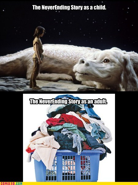 laundry,wtf,sad but true,Never Ending Story,funny