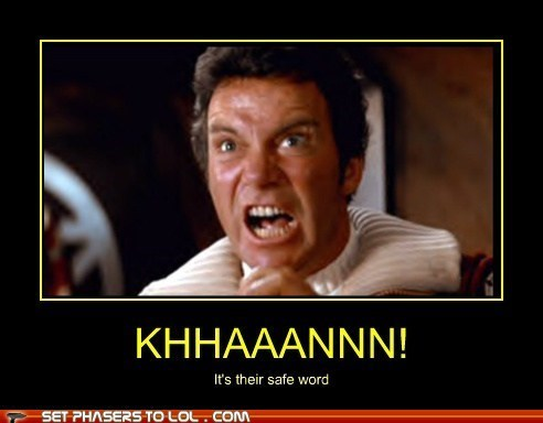 khan,safe words,Star Trek,funny