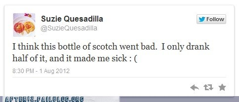 Scotch Just Like Vodka Goes Bad After 3-4 Days