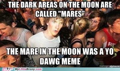 Yo dawg, I heard you like mares