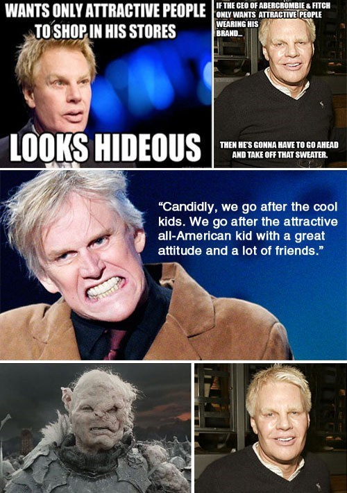 Resentment of the Day: Abercrombie CEO Criticized for Being Ugly in Many Ways