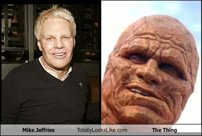 mike jeffries,totally looks like,The Thing,funny