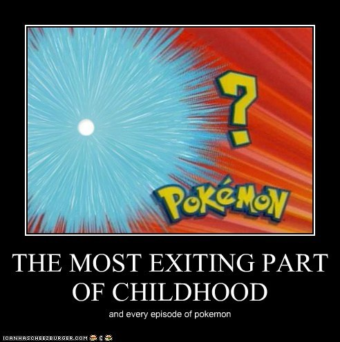 THE MOST EXITING PART OF CHILDHOOD