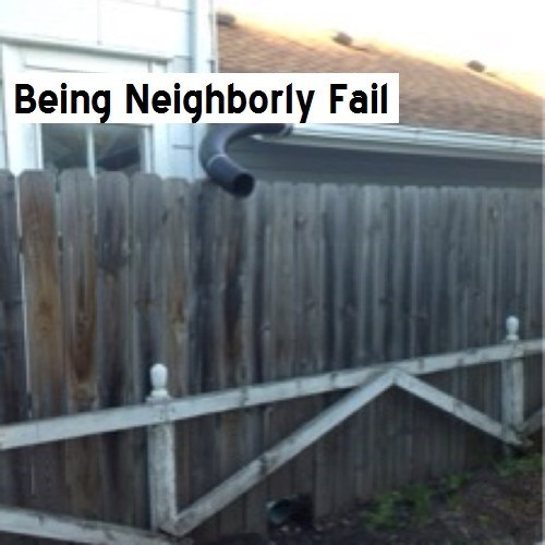 neighbors,drainage,gutters,funny,there I fixed it