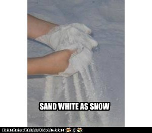 SAND WHITE AS SNOW