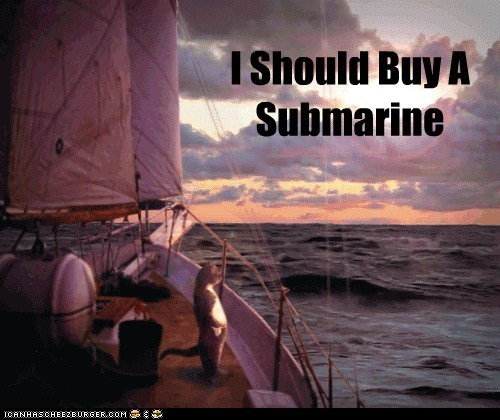 I Should Buy A Submarine