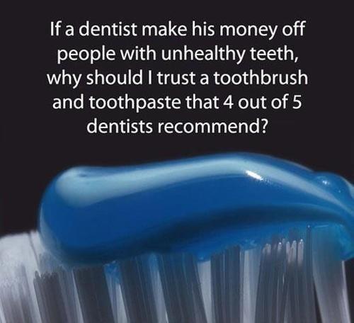 Dental Hygiene is a Conspiracy