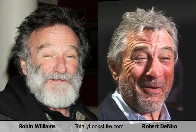 Robin Williams Totally Looks Like Robert DeNiro