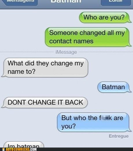 Why Do I always Have to be Batman?